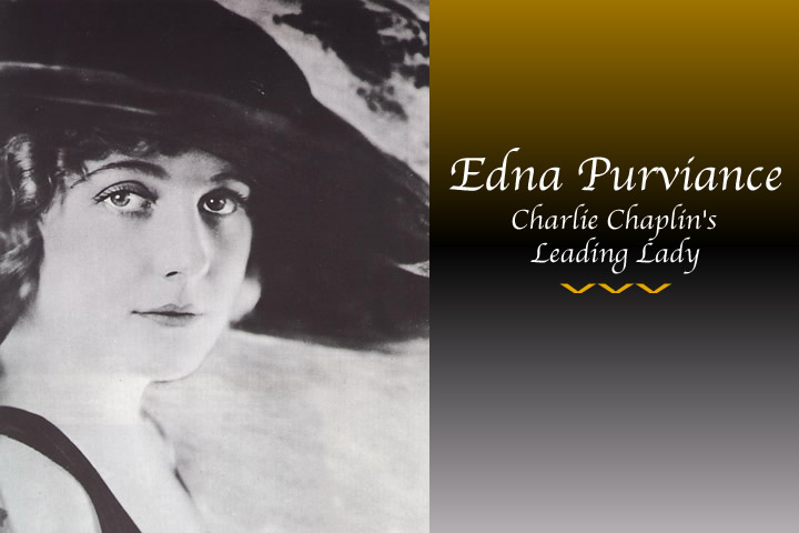 Edna Purviance Charlie Chaplin leading lady