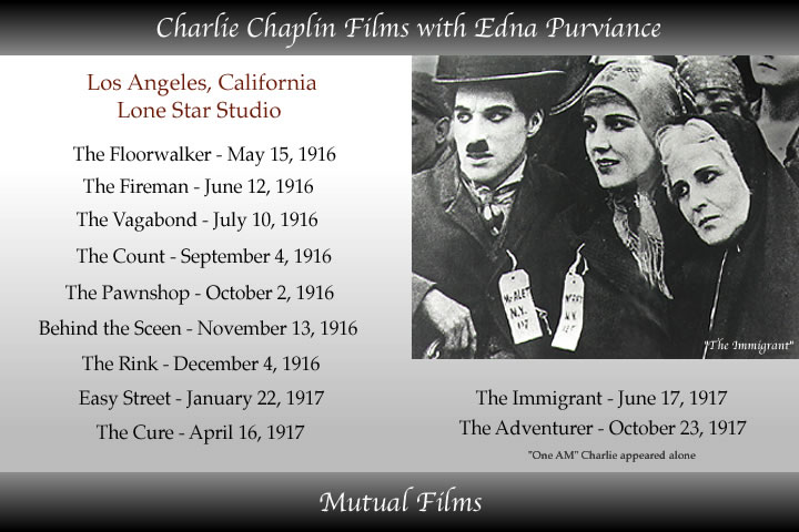 edna purviance films like the immigrant - easy Street - pawnshop - the Rink - The cure - the vagobond - are a few of the mutual silent films with charlie chaplin