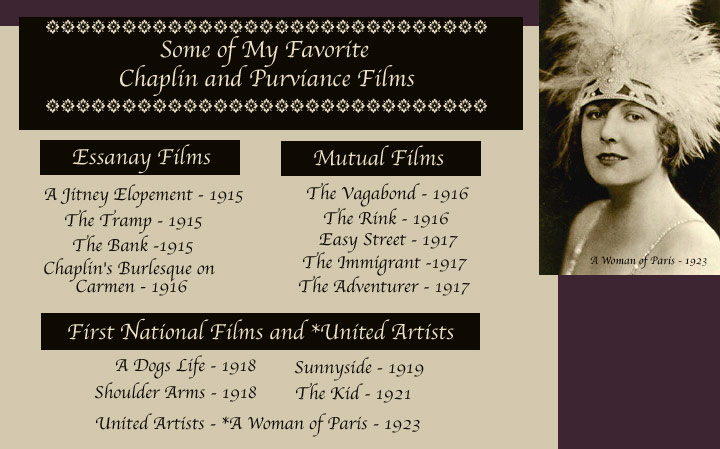 My favorite Chaplin and Purviance Films with Essanay - Mutual - First National Films